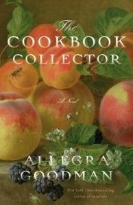 a book that helped me through the night before my procedure, The Cookbook Collector:  A Novel by Allegra Goodman