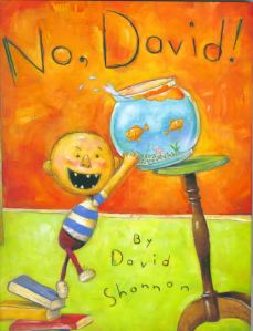 I have always loved this book by David Shannon.
